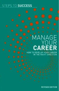 Manage Your Career: How to Develop Your Career in the Right Direction